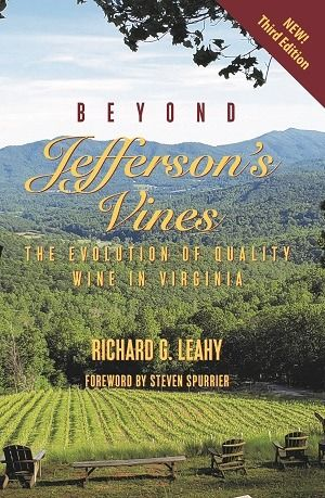 Join Richard Leahy, author of Beyond Jefferson's Vines, the definitive book on Virginia wine, as he highlights his book and demonstrates with a curated tasting the diversity and quality of today's Virginia wine. He'll highlight milestones in Virginia wine history, explain the many natural challenges of viticulture in this climate and review the most popular wine grapes grown in the state. He'll also explore the ways that Virginia wines demonstrate the state's terroir, highlight some unique style