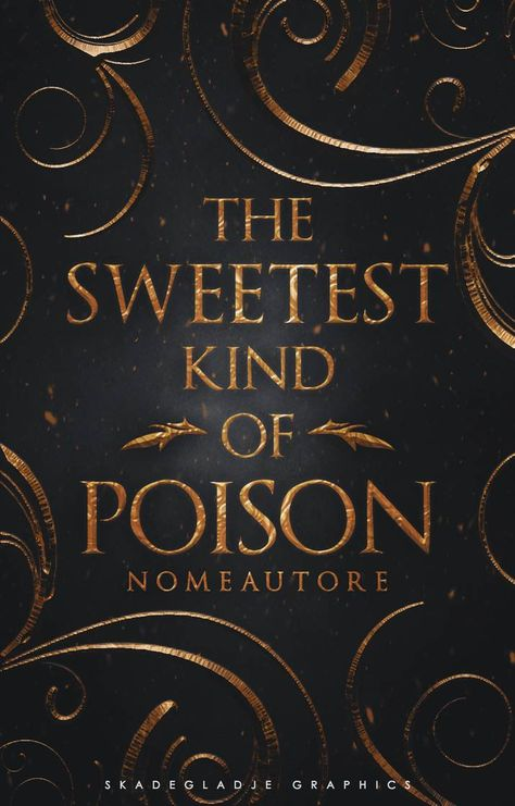 The Sweetest Kind of Poison - Wattpad BookCover by SkaWhiteraven on DeviantArt