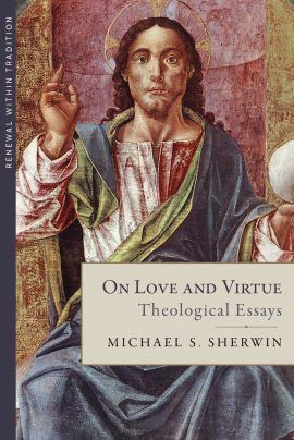 On Love And Virtue Theological Essay Literary Allusion Ethic Define Prompt