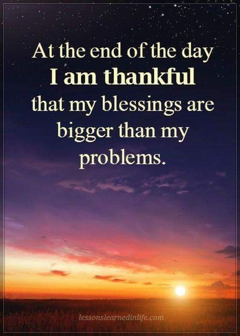 I am thankful that my blessings are bigger than my problems life quotes quotes quote life thankful blessings life quotes and sayings Inspirational Quotes About Success, Quotes About God, Success Quotes, Motivational Quotes, Quotes About Blessings, Inspiring Quotes, Gratitude Quotes, Faith Quotes, Wisdom Quotes