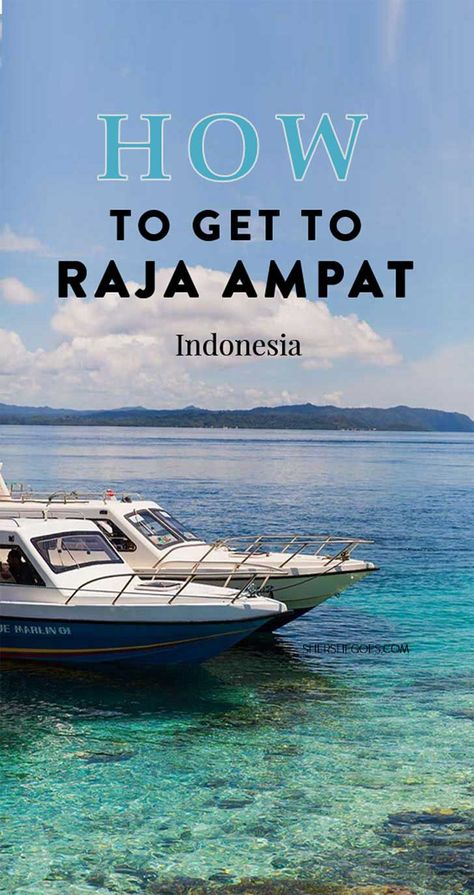 Raja Ampat lies off West Papua in the far corner of Indonesia. Here's a travel guide for how to get there and what to do on the world's most beautiful islands.: