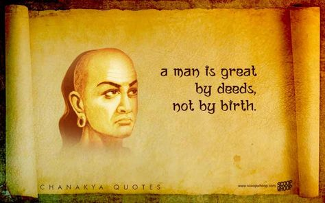 24 Chanakya Quotes About How To Deal With Life & Stay One