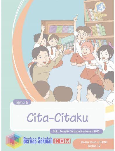 Buku Kelas 4 Semester 2 Kurikulum 2013 Revisi 2017 Semua Tema Pembelajaran Kurikulum Buku Pendidikan