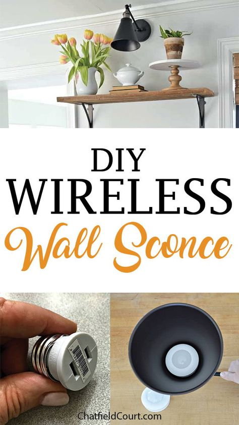 How to make a DIY wireless wall sconce with a battery operated puck light. Mason Jar Wall Sconce, Candle Wall Sconces, Outdoor Wall Sconce, Wall Sconce Lighting, Bedside Lighting, House Lighting, Farmhouse Wall Sconces, Rustic Wall Sconces, Modern Wall Sconces