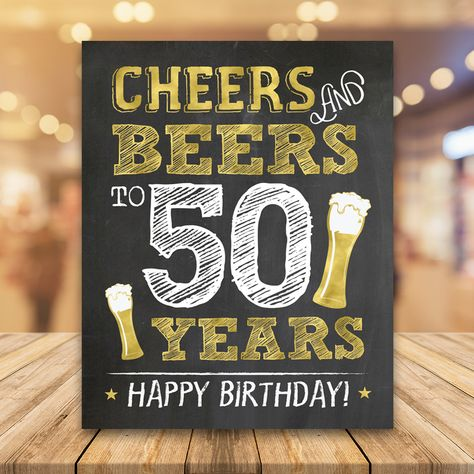 Cheers and Beers to 50 Years Printable Sign - Tangled Tulip - Birthday Party 50th Birthday Party Ideas For Men, 50th Birthday Themes, Mom Birthday Crafts, 90th Birthday Gifts, 50th Birthday Quotes, 50th Birthday Invitations, 50th Party, 50th Birthday Centerpieces, 40th Birthday Parties