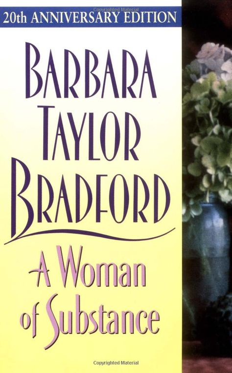 Amazon.com: A Woman of Substance: or any Barbara Taylor Bradford: Books my favorite author ever.
