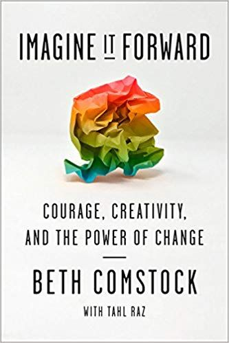 Pdf Download Imagine It Forward Courage Creativity And The