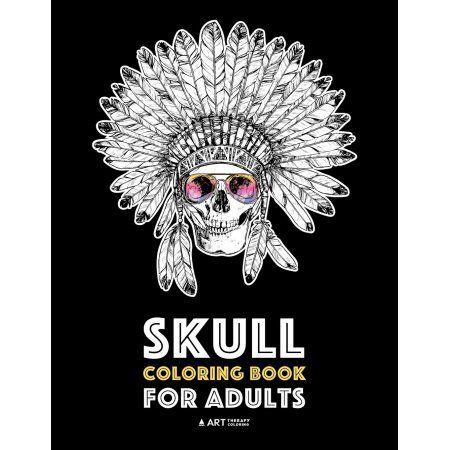 Skull Coloring Book For Adults Walmart Com Coloring Books Skull Coloring Pages Halloween Coloring Book