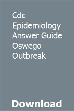 Cdc Epidemiology Answer Guide Oswego Outbreak | ybazareg