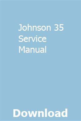 Johnson 35 Service Manual Repair Manuals Owners Manuals Toyota Previa