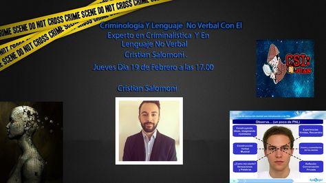 Criminología Y Lenguaje No Verbal  Con El Experto En Críminalistica Cris...