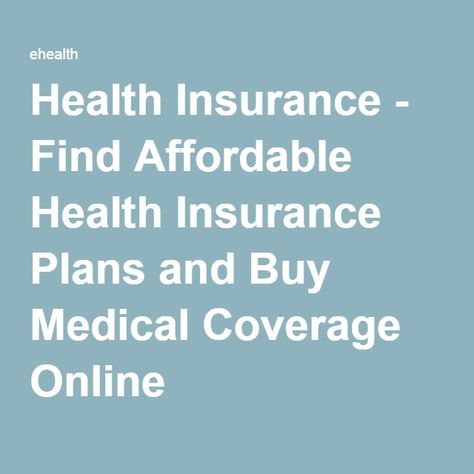 Health Insurance - Find Affordable Health Insurance Plans and Buy Medical Coverage Online