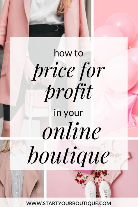 How Price for Profit in your Online Boutique