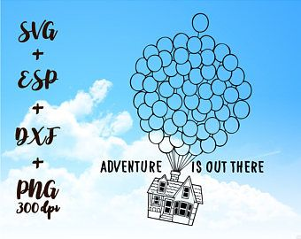 Adventure Is Out There Png High Resolution Svg Clipart Transparent Disney Up Cricut Craft Room Card Design