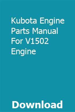 Kubota Engine Parts Manual For V1502 Engine Kubota Engineering Manual