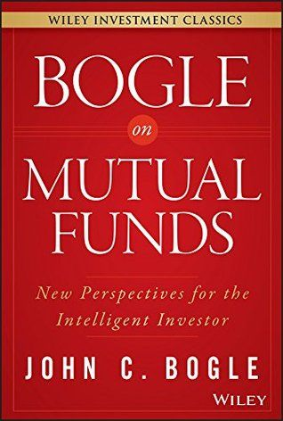 Download Pdf Bogle On Mutual Funds New Perspectives For The