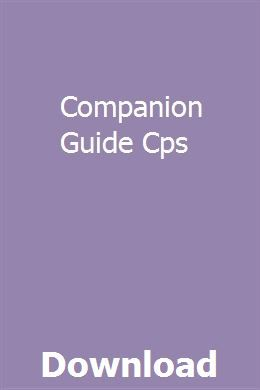 Companion Guide Cps User Guide Study Guide Chemistry Study Guide