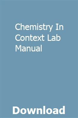 Chemistry In Context Lab Manual Repair Manuals Owners Manuals Study Guide