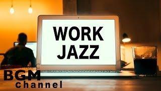 Jazz For Work - Relaxing Cafe Music - Jazz Instrumental