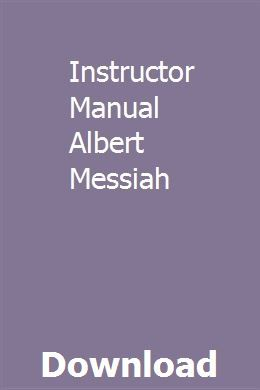 Instructor Manual Albert Messiah Manual Blackboard Learn Repair Manuals