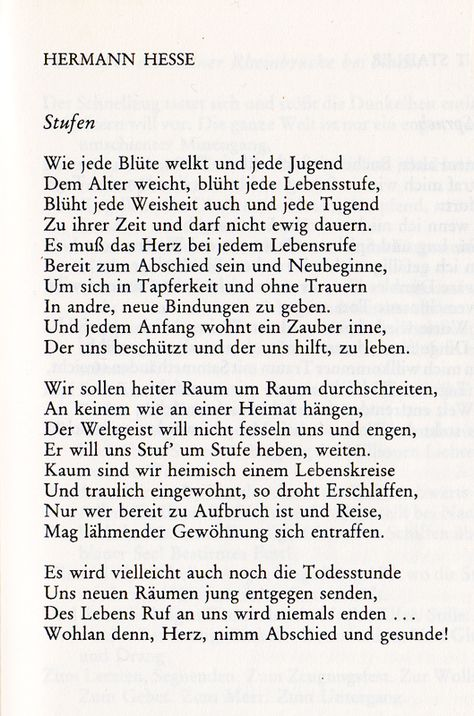»stufen (steps)«by hermann hesse listen to hermann hesse reading his poem in german this is one of my all-time favorite poems - itR...