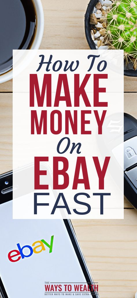 How To Make Money On eBay [Easy Step by Step User Guide]