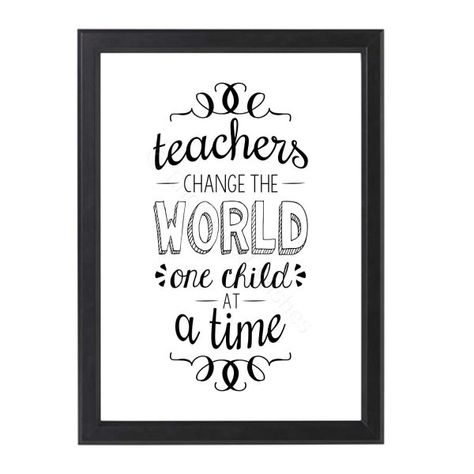 Teacher Gift Teachers Change The World One Child At A Time Quote