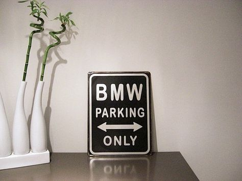 Vintage BMW Parking Only Rusty Metal Sign Garage Cars By Rustydeco - Bmw parking only signs