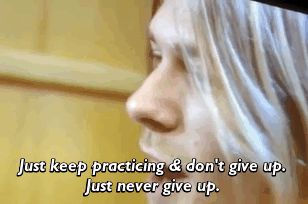 Very wise words from Kurt Cobain.