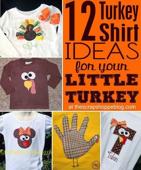 The Scrap Shoppe: 12 Turkey Shirt Ideas for Your Little Turkeys #thanksgiving #traditions
