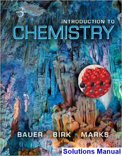 Introduction to Chemistry 3rd Edition Bauer Solutions Manual