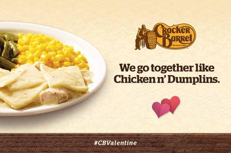We go together like Chicken n' Dumplins. #CBValentine