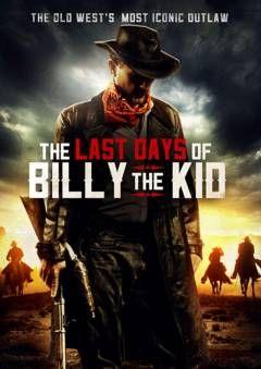 Assistir Os Ultimos Dias De Billy The Kid Legendado Online No