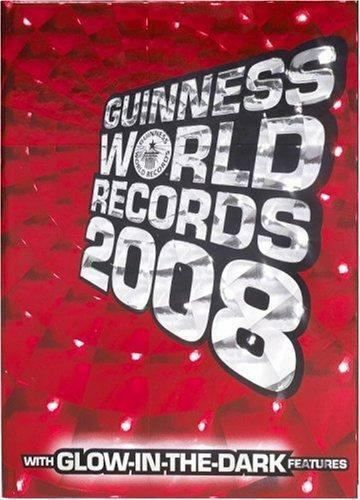 Guinness World Records 2008 By Guinness World Records Editors 2007 Hardcover World Records Guinness Book Of World Records Guinness World Records