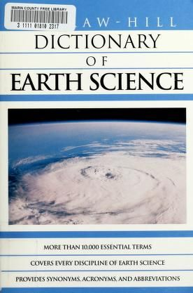 Mcgraw Hill Dictionary Of Earth Science Parker Sybil P Free Download Borrow And Streaming Internet Archive Earth Science Mcgraw Hill Science