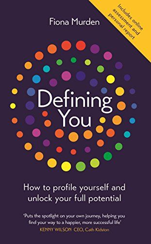 Download Pdf Defining You How To Profile Yourself And Unlock Your Full Potential Free Epub Mobi Ebooks Self Development Books Book Addict Self Development