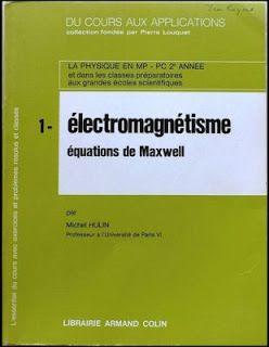 Electromagnetisme Les Equations De Maxwell Armand Colin Electromagnetisme Genie Mecanique Combinatoire
