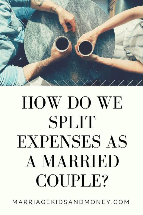 How Do We Split Expenses as a Married Couple?