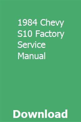 1984 Chevy S10 Factory Service Manual Repair Manuals Chevy Chevy S10