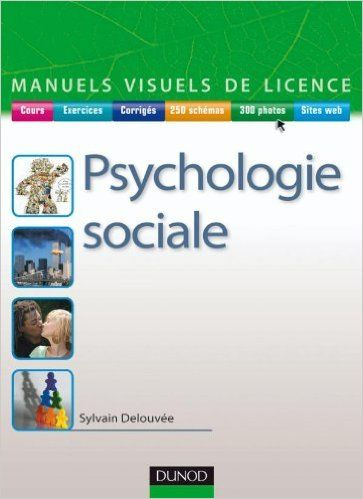 Amazon Fr Manuel Visuel De Psychologie Sociale Sylvain