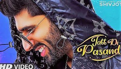 Jatt Di Pasand Shivjot Mp3 Song Download Djjohal Djpunjab Mr Jatt New Punjabi Song In 2020 Songs Latest Song Lyrics Song Lyrics