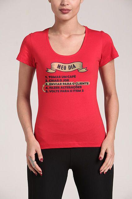 Camiseta Meu Dia Chico Rei Camisetas Criativas Camisetas E