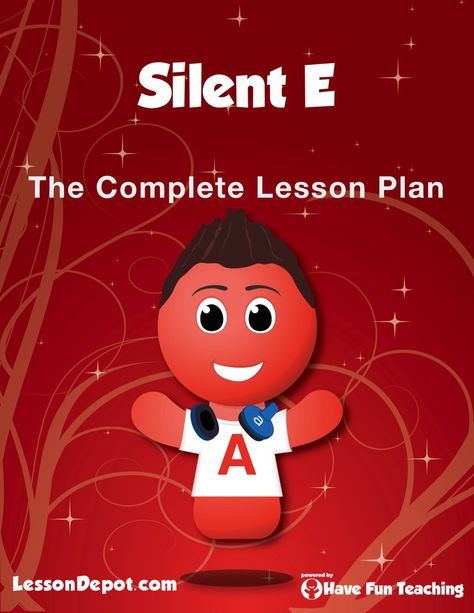 This Silent E Lesson Plan comes with the Silent E lesson plan ...