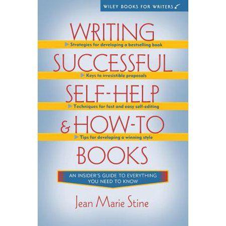 Writing Successful Self Help And How To Books Hardcover Walmart Com In 2020 Self Help Self Help Books Writing A Book