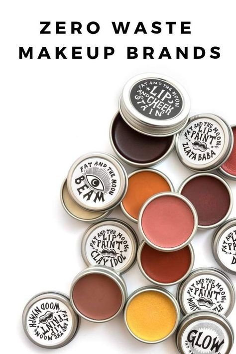 7 Zero Waste Makeup Options for Glamming Up and Going Green