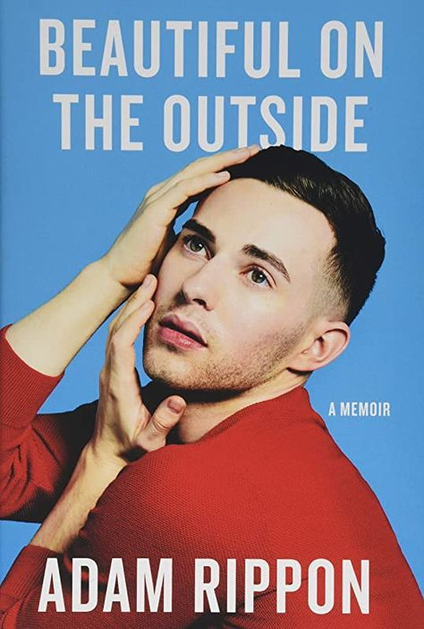 EPub Beautiful on the Outside, A Memoir, By: Adam Rippon
