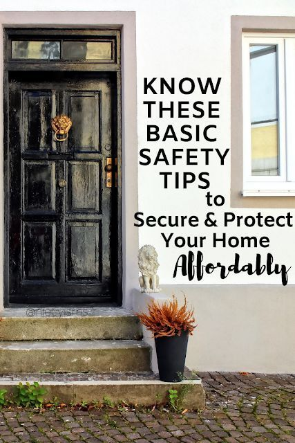 Basic Safety Tips To Secure Protect Your Home Affordably In 2020