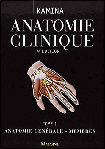 Amazon Fr Anatomie Clinique Tome 1 Anatomie Generale