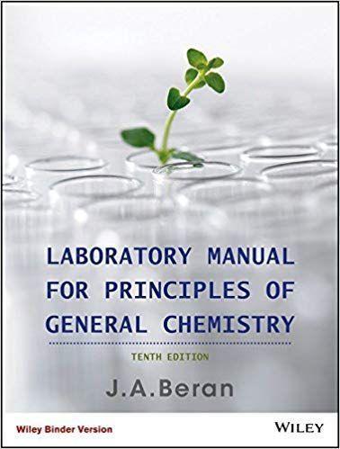 Laboratory Manual For Principles Of General Chemistry 10th Edition General Chemistry Chemistry Chemistry Textbook
