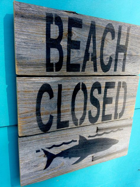 Beach Closed Shark Sign Made Of Recycled Fence Wood Wooden